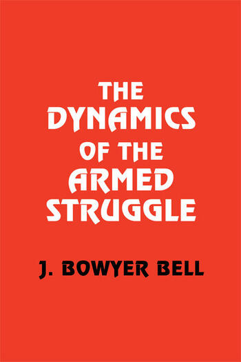 The Dynamics of the Armed Struggle book cover
