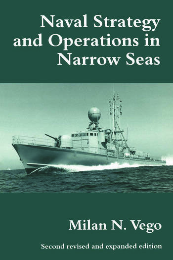 Naval Strategy and Operations in Narrow Seas book cover