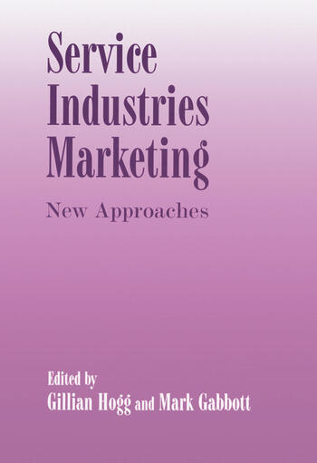 Service Industries Marketing New Approaches book cover