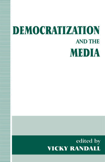Democratization and the Media book cover