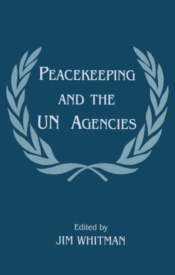 Peacekeeping and the UN Agencies book cover