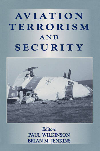 Aviation Terrorism and Security book cover