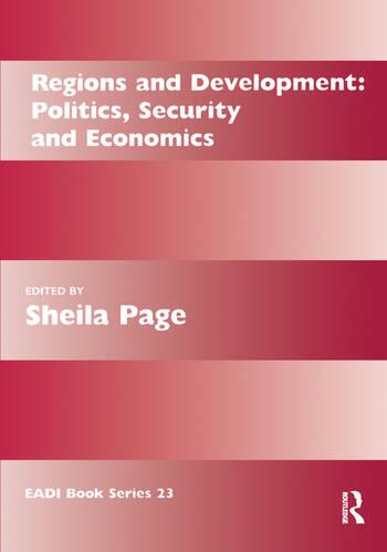 Regions and Development Politics, Security and Economics book cover