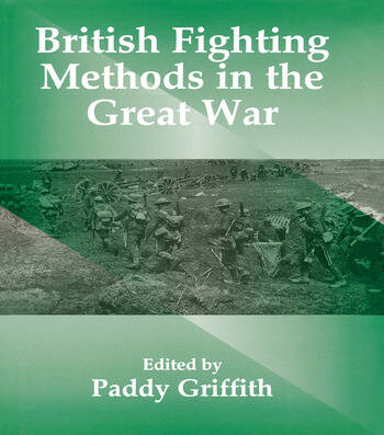 British Fighting Methods in the Great War book cover
