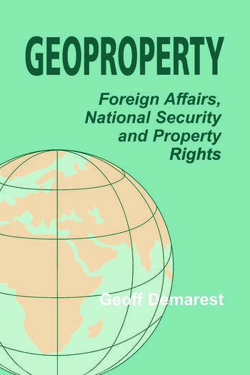 Geoproperty Foreign Affairs, National Security and Property Rights book cover