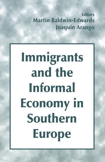 Immigrants and the Informal Economy in Southern Europe book cover