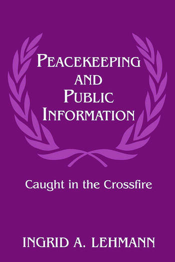 Peacekeeping and Public Information Caught in the Crossfire book cover
