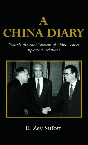 A China Diary Towards the Establishment of China-Israel Diplomatic Relations book cover