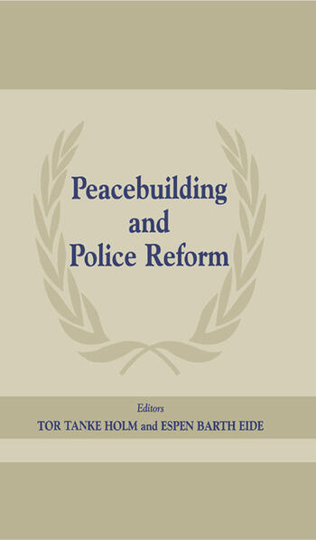 Peacebuilding and Police Reform book cover
