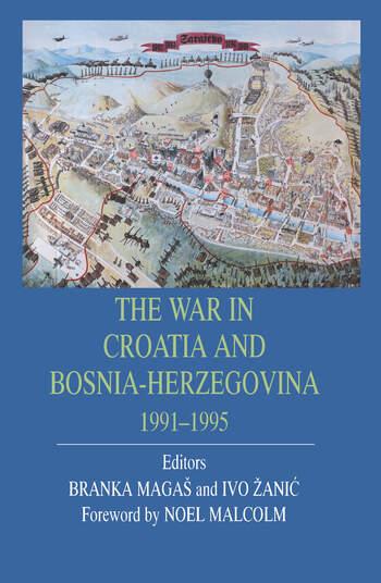 The War in Croatia and Bosnia-Herzegovina 1991-1995 book cover