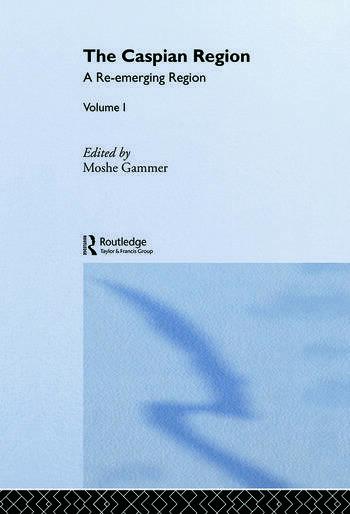 The Caspian Region, Volume 1 A Re-Emerging Region book cover