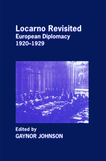 Locarno Revisited European Diplomacy 1920-1929 book cover