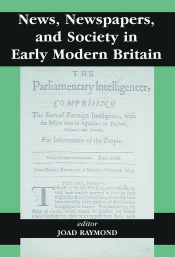 News, Newspapers and Society in Early Modern Britain book cover