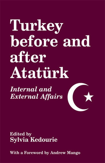 Turkey Before and After Ataturk Internal and External Affairs book cover