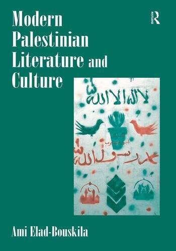 Modern Palestinian Literature and Culture book cover