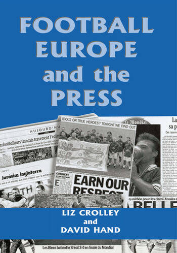 Football, Europe and the Press book cover