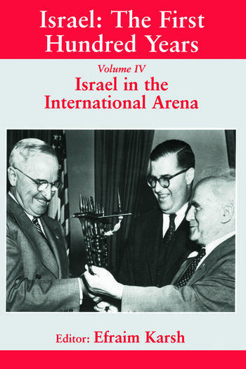 Israel: The First Hundred Years Volume IV: Israel in the International Arena book cover