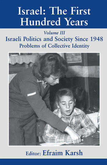 Israel: The First Hundred Years Volume III: Politics and Society since 1948 book cover
