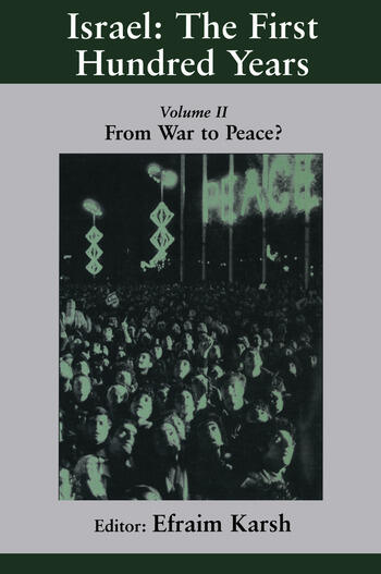 Israel: the First Hundred Years Volume II: From War to Peace? book cover