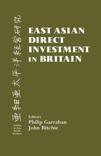 East Asian Direct Investment in Britain book cover