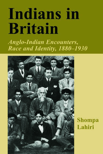 Indians in Britain Anglo-Indian Encounters, Race and Identity, 1880-1930 book cover