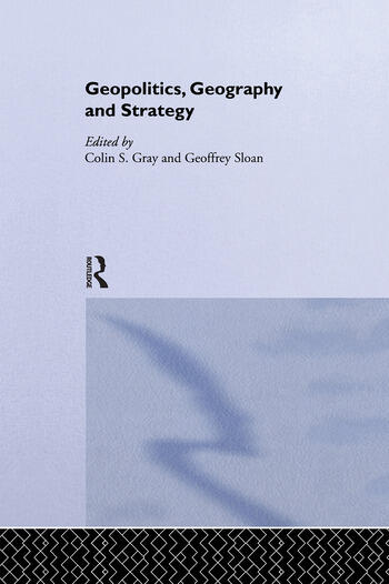 Geopolitics, Geography and Strategy book cover