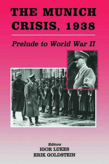 The Munich Crisis, 1938 Prelude to World War II book cover