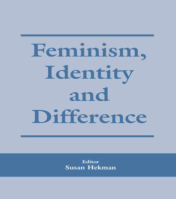 Feminism, Identity and Difference book cover