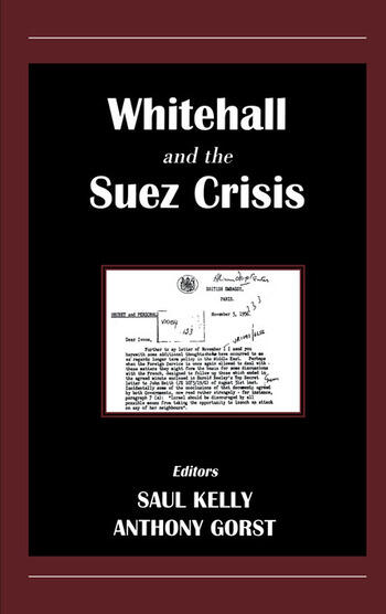 Whitehall and the Suez Crisis book cover