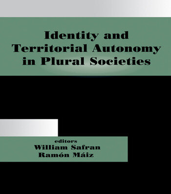 Identity and Territorial Autonomy in Plural Societies book cover