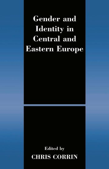 Gender and Identity in Central and Eastern Europe book cover