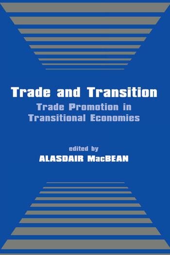 Trade and Transition Trade Promotion in Transitional Economies book cover