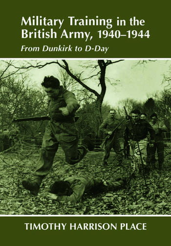 Military Training in the British Army, 1940-1944 From Dunkirk to D-Day book cover