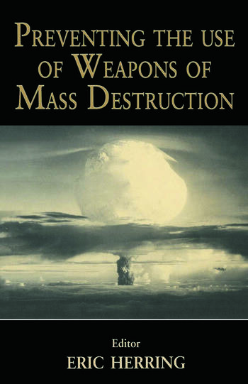 Preventing the Use of Weapons of Mass Destruction book cover