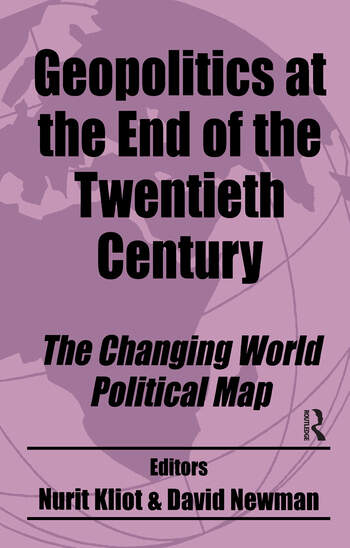 Geopolitics at the End of the Twentieth Century The Changing World Political Map book cover