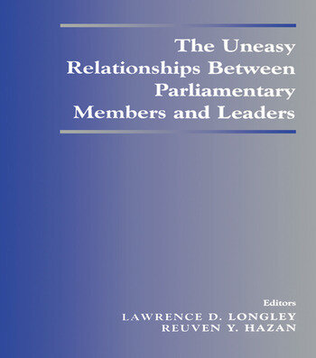 The Uneasy Relationships Between Parliamentary Members and Leaders book cover