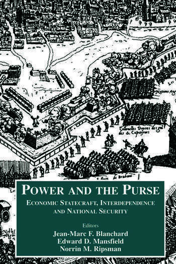 Power and the Purse Economic Statecraft, Interdependence and National Security book cover