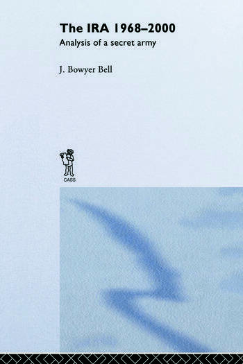 The IRA, 1968-2000 An Analysis of a Secret Army book cover