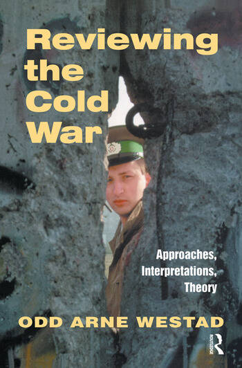Reviewing the Cold War Approaches, Interpretations, Theory book cover