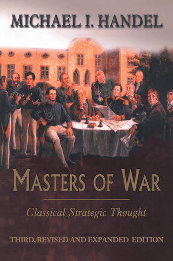 Masters of War Classical Strategic Thought book cover