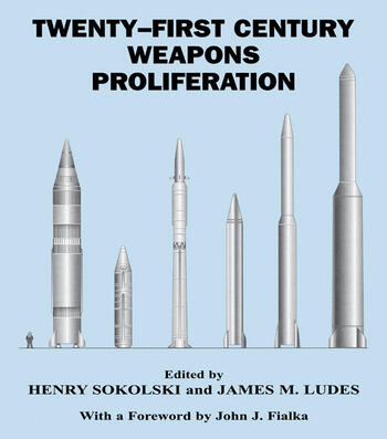 Twenty-First Century Weapons Proliferation Are We Ready? book cover