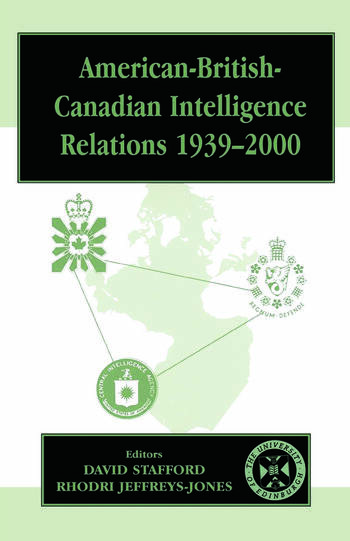 American-British-Canadian Intelligence Relations, 1939-2000 book cover