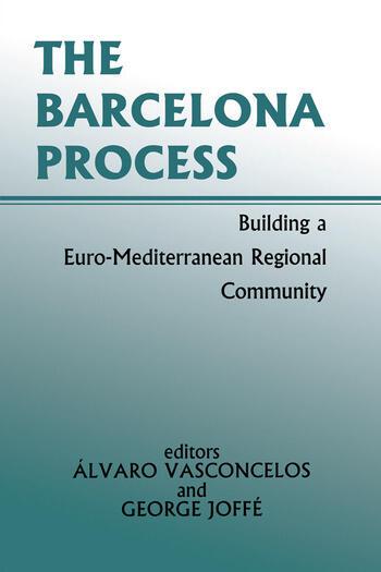 The Barcelona Process Building a Euro-Mediterranean Regional Community book cover
