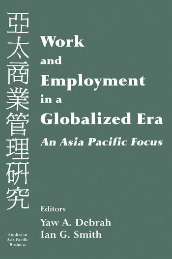 Work and Employment in a Globalized Era An Asia Pacific Focus book cover
