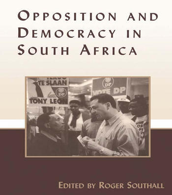 Opposition and Democracy in South Africa book cover