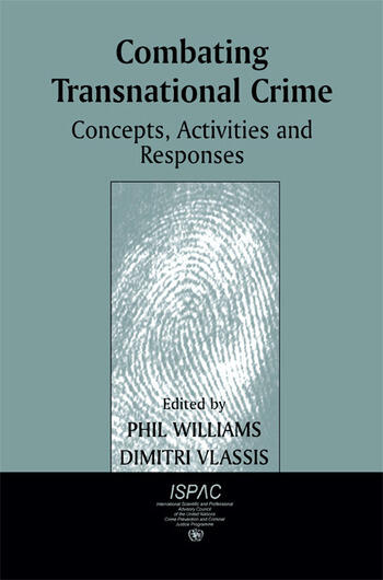 Combating Transnational Crime Concepts, Activities and Responses book cover
