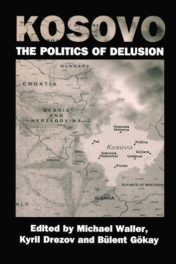 Kosovo: the Politics of Delusion book cover