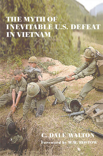 The Myth of Inevitable US Defeat in Vietnam book cover