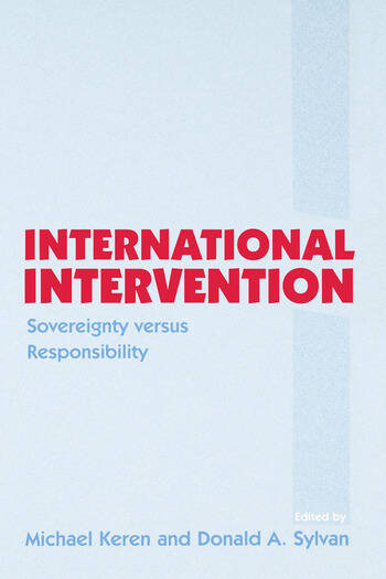International Intervention Sovereignty versus Responsibility book cover