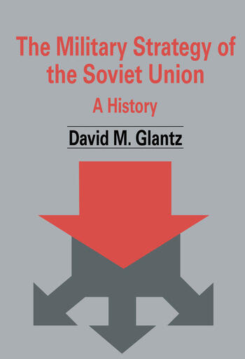 The Military Strategy of the Soviet Union A History book cover